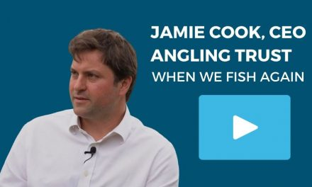 Latest update from Jamie Cook CEO, Angling Trust & Fish Legal
